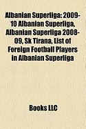 Albanian Superliga: 2009-10 Albanian Superliga