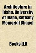 Architecture in Idaho: University of Idaho
