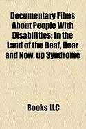 Documentary Films about People with Disabilities (Study Guide): In the Land of the Deaf