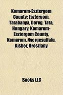 Komarom-Esztergom County: Esztergom