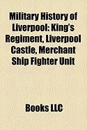 Military History of Liverpool: King's Regiment