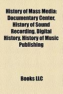 History of Mass Media: History of Sound Recording