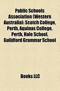 Public Schools Association (Western Australia): Scotch College, Perth
