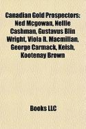 Canadian Gold Prospectors: Ned McGowan