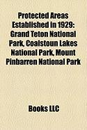 Protected Areas Established in 1929: Grand Teton National Park