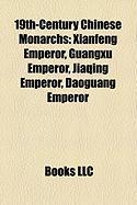 19th-Century Chinese Monarchs: Guangxu Emperor