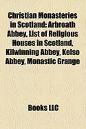 Christian Monasteries in Scotland: Kilwinning Abbey