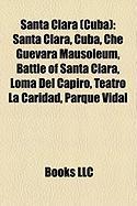 Santa Clara (Cuba): Santa Clara, Cuba