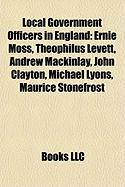 Local Government Officers in England: Ernie Moss