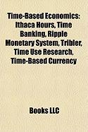 Time-Based Economics: Time Banking