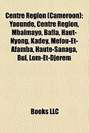 Centre Region (Cameroon): Centre Region