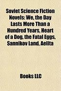 Soviet Science Fiction Novels (Study Guide): We