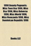 1996 Beauty Pageants: Miss Teen USA 1996