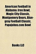 American Football in Alabama: Iron Bowl