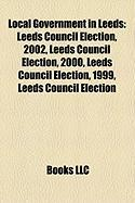 Local Government in Leeds: Leeds Council Election, 2002