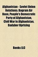 Afghanistan - Soviet Union Relations: Bagram Air Base