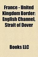 France - United Kingdom Border: English Channel