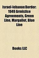 Israel-Lebanon Border: 1949 Armistice Agreements