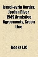 Israel-Syria Border: 1949 Armistice Agreements