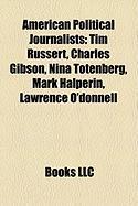American Political Journalists: Tim Russert