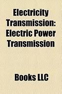 Electricity Transmission: Electric Power Transmission