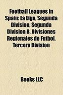 Football Leagues in Spain: La Liga