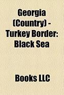Georgia (Country) - Turkey Border: Black Sea