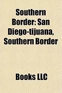 Southern Border: San Diego-Tijuana