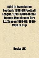 1899 in Association Football: 1898-99 Football League