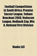 Football Competitions in South Africa: Premier Soccer League