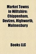 Market Towns in Wiltshire: Chippenham