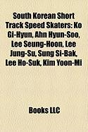 South Korean Short Track Speed Skaters: Ahn Hyun-Soo