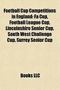 Football Cup Competitions in England: Lincolnshire Senior Cup