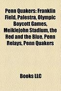 Penn Quakers: Franklin Field