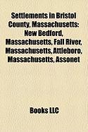 Settlements in Bristol County, Massachusetts: New Bedford, Massachusetts
