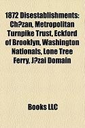 1872 Disestablishments: Ch?zan