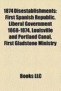 1874 Disestablishments: First Spanish Republic