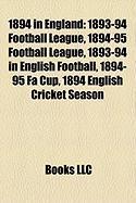 1894 in England: 1893-94 Football League
