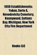 1898 Establishments: Kennywood