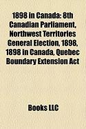1898 in Canada: 8th Canadian Parliament