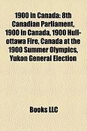 1900 in Canada: 8th Canadian Parliament