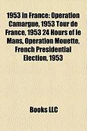 1953 in France: Operation Camargue