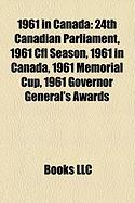 1961 in Canada: 24th Canadian Parliament