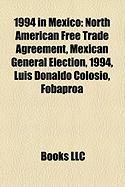1994 in Mexico: North American Free Trade Agreement