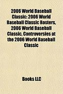 2006 World Baseball Classic: 2006 World Baseball Classic Rosters