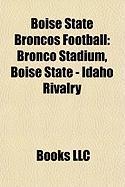 Boise State Broncos Football: Bronco Stadium, Boise State - Idaho Rivalry, Milk Can