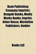 Book Publishing Company Imprints: Dengeki Bunko, Media Works Bunko, Imprint, Arbor House, Wordalive Publishers, Hodder