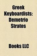 Greek Keyboardists: Demetrio Stratos, Yanni