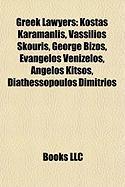 Greek Lawyers: Kostas Karamanlis, Vassilios Skouris, George Bizos, Evangelos Venizelos, Angelos Kitsos, Diathessopoulos Dimitrios