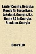 Lanier County, Georgia: Moody Air Force Base, Lakeland, Georgia, U.S. Route 84 in Georgia, Stockton, Georgia